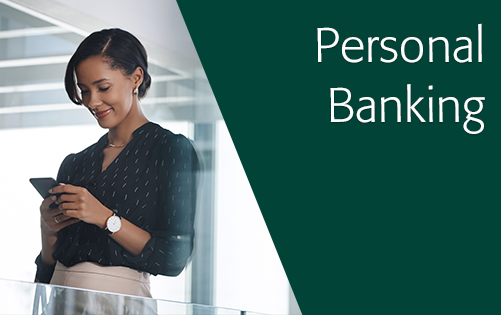 Click here for more information about personal banking accounts.